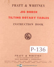 Pratt Whitney Jig Borer Tilting Rotary Tables Instructions Manual