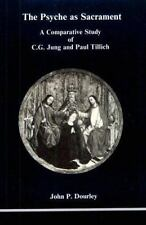 The Psyche as Sacrament: A Comparative Study of C.G. Jung and Paul Tillich