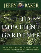 The Impatient Gardener by Jerry Baker