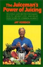 The Juiceman's Power of Juicing  Kordich, Jay Hardcover Like New!!