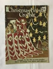 """Christmas Fireside Crochet"". holiday ornament instruction & pattern book"