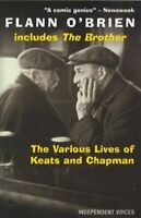 The Various Lives of Keats and Chapman: Including... by O'Brien, Flann Paperback