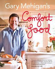 GARY MEHIGAN'S COMFORT FOOD  NEW