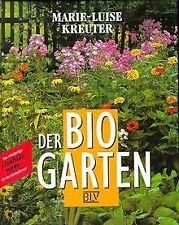 Der Bio- Garten von Kreuter, Marie-Luise | Buch | Zustand gut