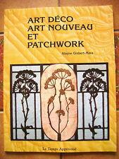 LIVRE ART DECO ART NOUVEAU ET PATCHWORK  ALAYNE GISBERT -MORA