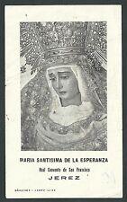 Estampa antigua Virgen de la Esperanza andachtsbild santino holy card santini
