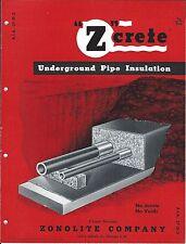 MRO Brochure - Zonolite - Z-Crete Underground Pipe Insulation - c1952 (MR186)