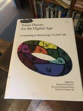 Tonal Theory for Digital Age, Computing In Musicology 15: 2007-08 Hewlett-Editor