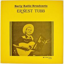 ERNEST TUBB Early Radio Broadcasts LP NM- NM-