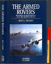 WW2 RAF The ARMED ROVERS Roy Nesbit  BEAUFORTS Beaufighters  Mediterranean Large