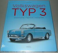 Bildband Volkswagen / VW Typ 3 1500 1600 Geschichte Technik Varianten Buch Neu!
