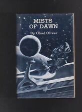 CHAD OLIVER.MISTS OF DAWN. GREGG PRESS.HB/DJ.NICE COPY