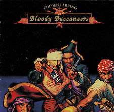Golden Earring - Bloody Buccaneers  New cd in seal