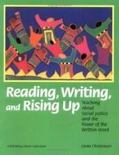 Reading, Writing, and Rising Up: Teaching About Social Justice and the Power of