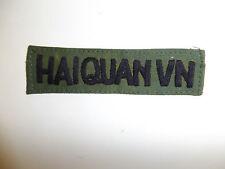 b2679 RVN Vietnam Vietnamese Navy name tape HAIQUAN VN IR9A