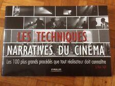 Les techniques narratives du cinéma : Les 100 plus grands procédés