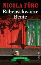 Rabenschwarze Beute von Nicola Förg (2018, Taschenbuch)
