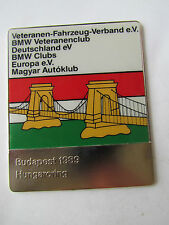 BMW VETERANENCLUB MEETING CLUBTREFFEN BUDAPEST HUNGARORING BADGE PLAKETTE PLAQUE