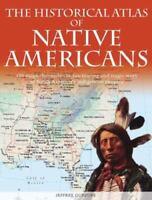 Historical Atlas of Native Americans Hardcover Ian Barnes