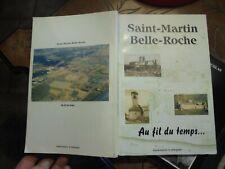 Saint Martin Belle Roche au Fil du Temps : Association Arlequin .. 1999