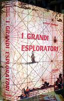 Helen Wright e Samuel Rapport, I grandi esploratori, Ed. Casini / Le Maschere...