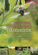"BOOK - ""MEDICINAL GARDENING HANDBOOK"" by CUMMINGS & HOLMES, 160 PAGES, BK299"