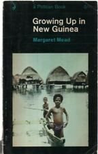 Growing Up in New Guinea by Margaret Mead (a Pelican paperback, 1965)