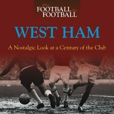 When Football Was Football - A Nostalgic Look at West Ham United - Photos book