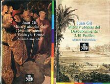 Gil Juan MITOS Y UTOPIAS DEL DESCUBRIMIENTO  VOL.I e II