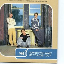 911 RARE CD HOW DO YOU WANT ME TO LOVE YOU