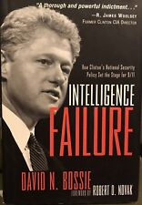 Intelligence Failure: How Clinton's Nat'l Security Policy Set the Stage for 9/11