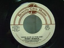 "BOBBY WOMACK - Where Do We Go From Here / Just My Imagination    7"" Vinyl Record"