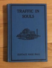 Traffic in Souls by Eustace Hale Ball- 1914 Print Date- See Defining Photos