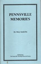 Pennsville, New Jersey Memories by Mary Sanderlin