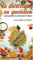 Livre la diététique au quotidien  Aurette Simeon De Robert book