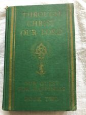 Through Christ Our Lord Our Quest For Happiness Book Two Textbook Religion