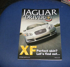 JAGUAR  DRIVER ISSUE 567 OCTOBER 2007 - XF PERFECT SKIN? LET'S FIND OUT