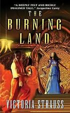 The Burning Land by Victoria Strauss Paranormal SIGNED 1st Ed Hardcover