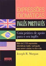 Expressoes Idiomaticas. Ingles-Portugues (Em Portu