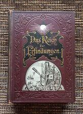 RARE 1st Edition 1896 Das Reich der Erfindungen, The Field of Inventions, Samter