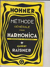méthode générale pour harmonica diatonique et chromatique . Hohner .1963 . bon