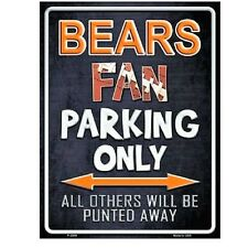 "Chicago Bears Fan Parking Only Novelty Metal Parking Sign 9"" x 12"""