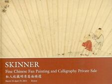 Skinner Chinese Fan Painting & Calligraphy Post Sale Catalog 2011