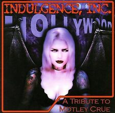 Indulgence, Inc.: A Tribute to Motley Crue CD MOTLEY CRUE