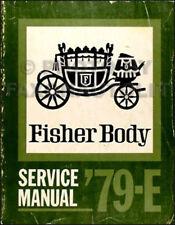 1979 Riviera Eldorado Toronado Body Repair Shop Manual Buick Cadillac Oldsmobile