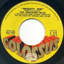 "THE SHOCKING BLUE Mighty Joe/I'm A Woman 7"" 1970 Colossus VG"