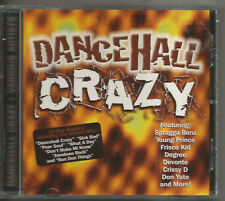 DANCEHALL CRAZY - R ELLIOTT, DON YUTE, FRISCO KID, SPRAGGA BENZ, YOUNG PRINCE, R