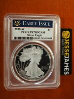 2018 W PROOF SILVER EAGLE PCGS PR70 DCAM EARLY ISSUE LABEL