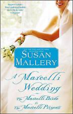 A Marcelli Wedding: The Marcelli Bride & the Marcelli Princess, Susan Mallery, V