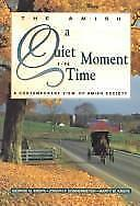 Quiet Moment in Time: A Contemporary View of Amish Society-ExLibrary